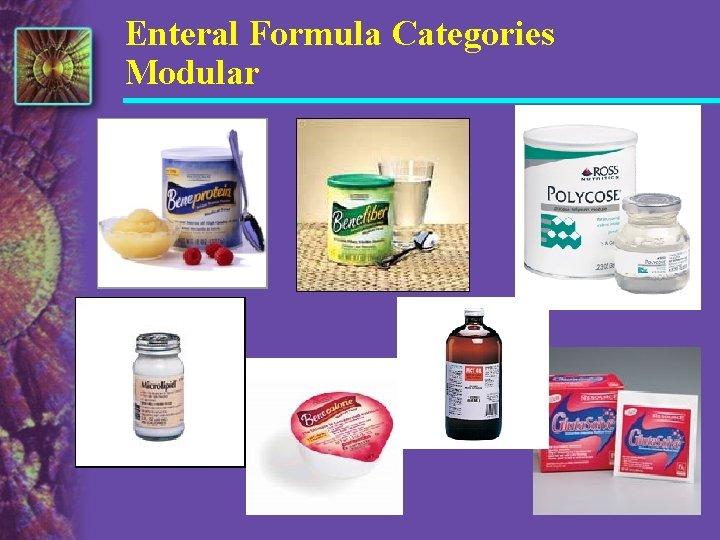 Enteral Formula Categories Modular