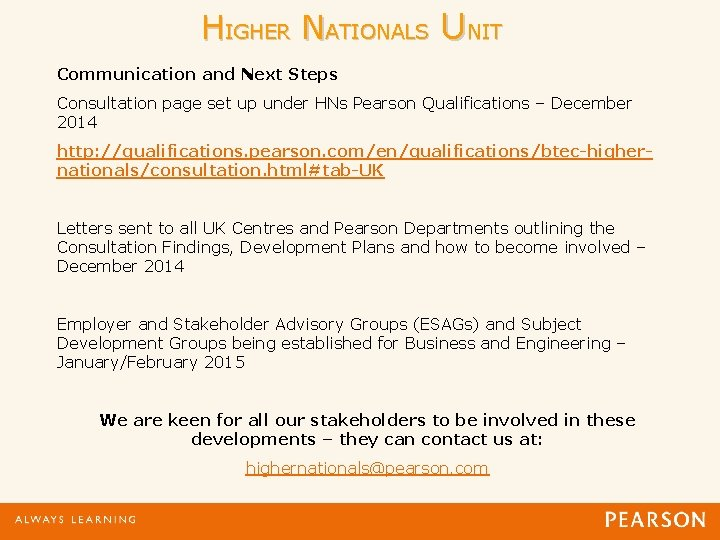 HIGHER NATIONALS UNIT Communication and Next Steps Consultation page set up under HNs Pearson