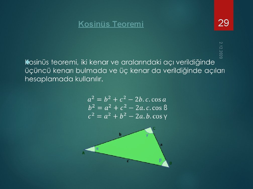 Kosinüs Teoremi 2. 12. 2020 29