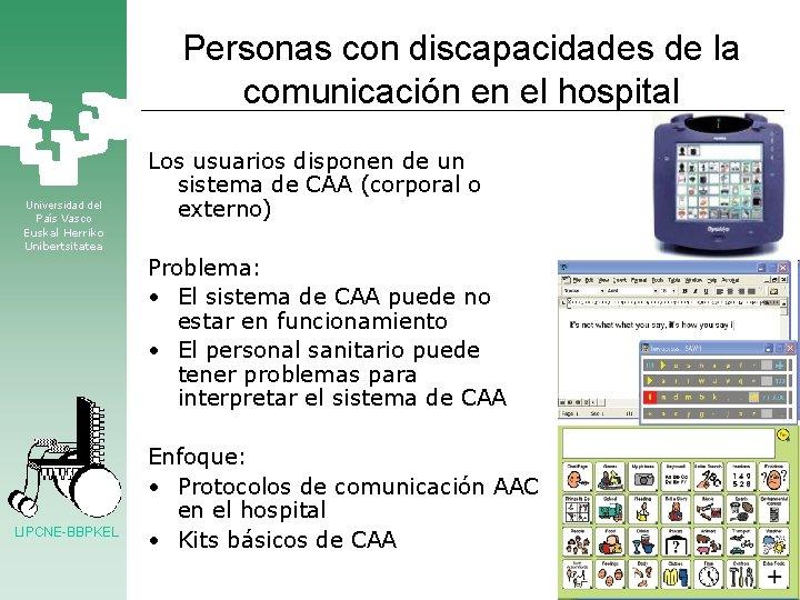 Personas con discapacidades de la comunicación en el hospital Universidad del País Vasco Euskal