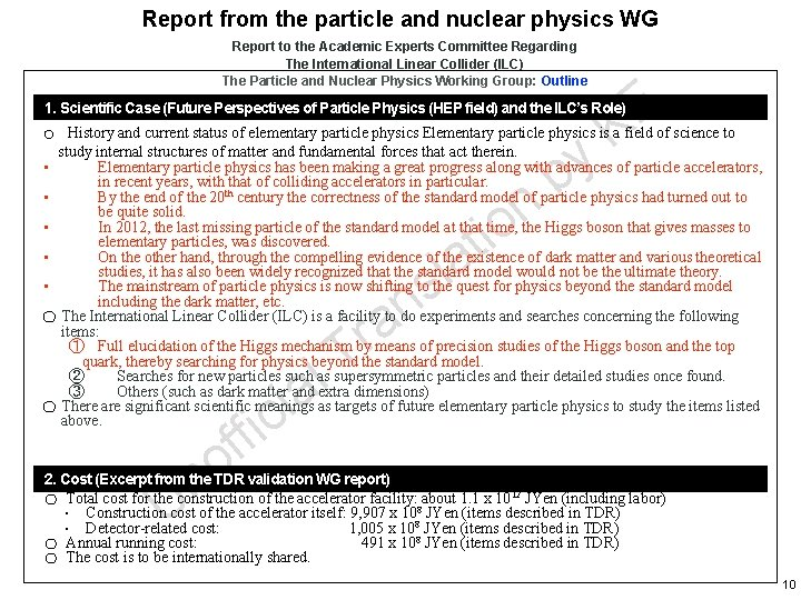 Report from the particle and nuclear physics WG Report to the Academic Experts Committee