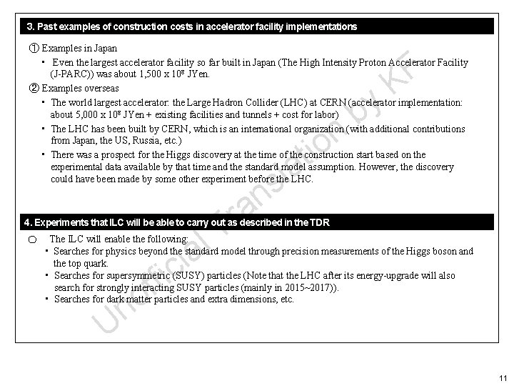 3. Past examples of construction costs in accelerator facility implementations ① Examples in Japan