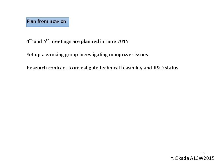 Plan from now on 4 th and 5 th meetings are planned in June