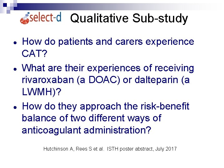 Qualitative Sub-study · · · How do patients and carers experience CAT? What