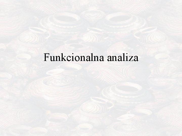 Funkcionalna analiza