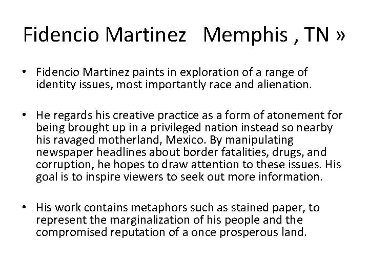 Fidencio Martinez Memphis , TN » • Fidencio Martinez paints in exploration of a