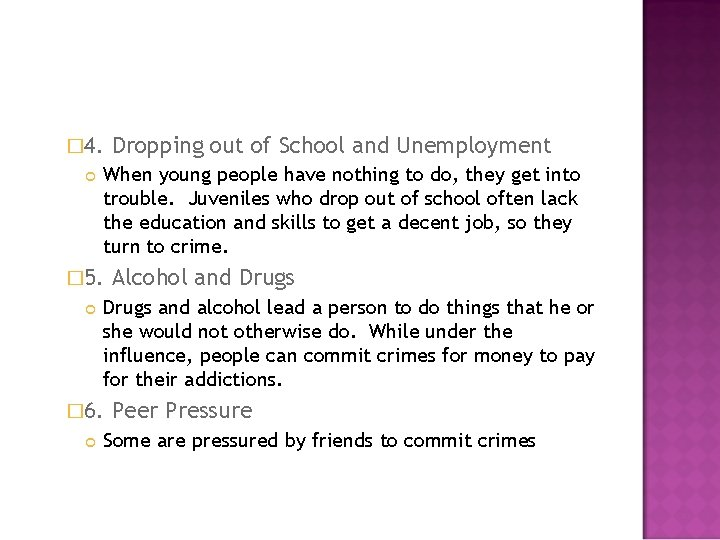 � 4. When young people have nothing to do, they get into trouble. Juveniles