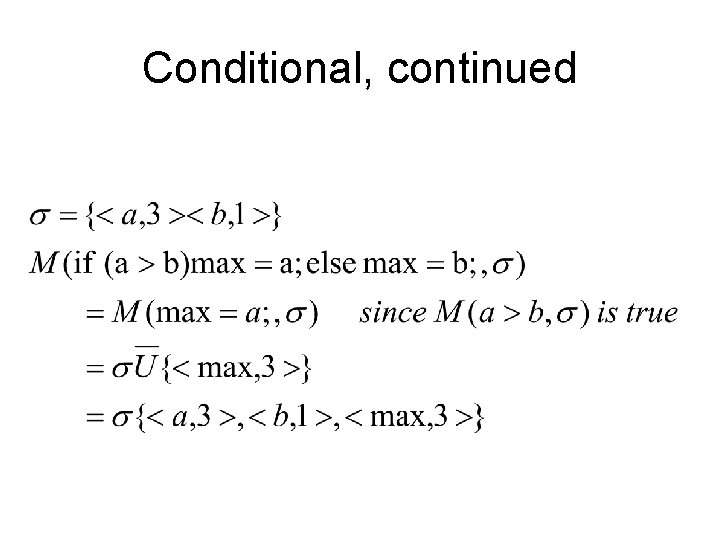 Conditional, continued