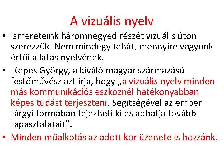a látás vizuális funkciói)