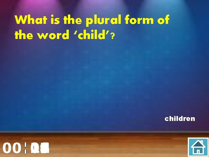 What is the plural form of the word 'child'? children 00 20 00 01