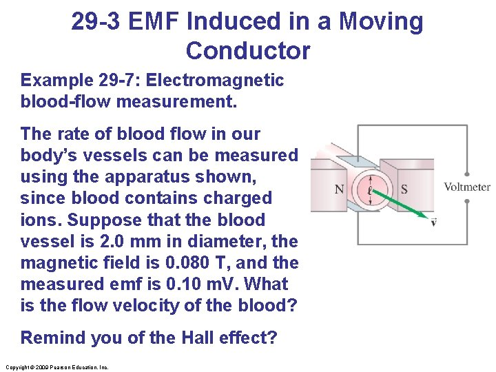 29 -3 EMF Induced in a Moving Conductor Example 29 -7: Electromagnetic blood-flow measurement.