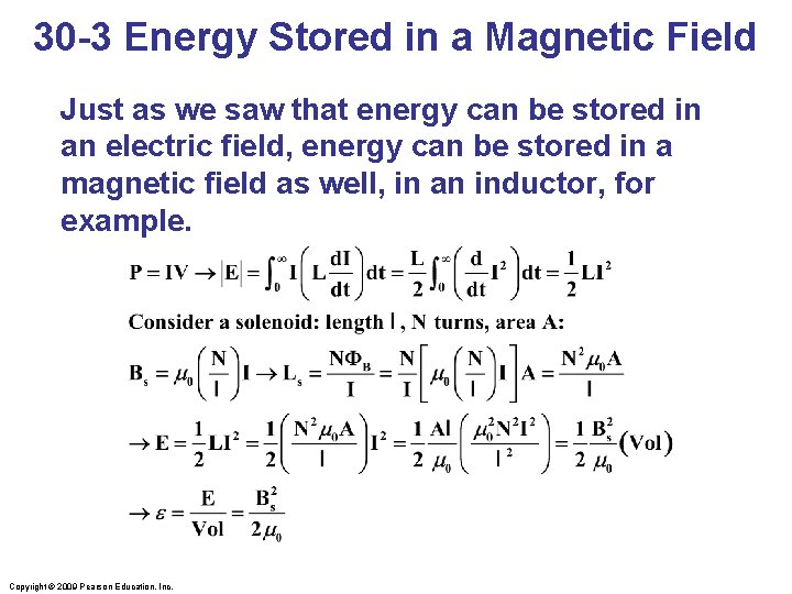 30 -3 Energy Stored in a Magnetic Field Just as we saw that energy