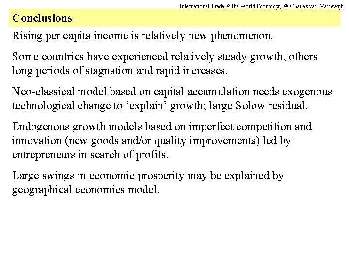 International Trade & the World Economy; Charles van Marrewijk Conclusions Rising per capita income