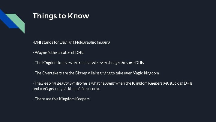 Things to Know -DHI stands for Daylight Holographic Imaging - Wayne is the creator