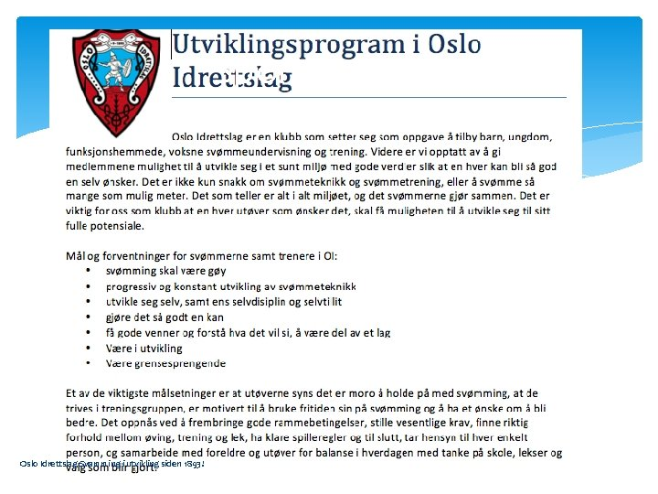 Sportslig plan Oslo Idrettslag Svømming i utvikling siden 1893!