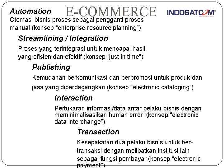 """E-COMMERCE Otomasi bisnis proses sebagai pengganti proses Automation manual (konsep """"enterprise resource planning"""") Streamlining"""