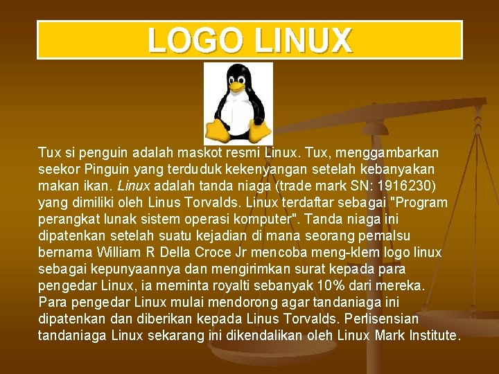 LOGO LINUX Tux si penguin adalah maskot resmi Linux. Tux, menggambarkan seekor Pinguin yang