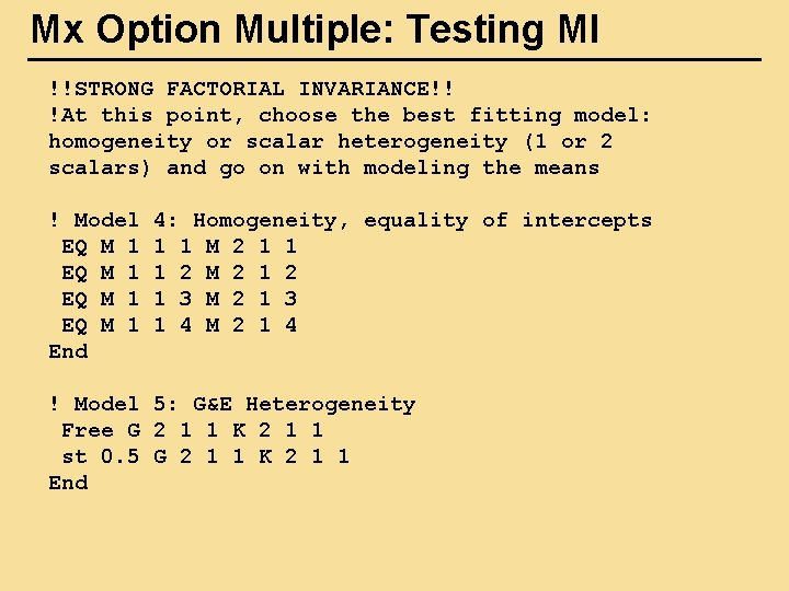 Mx Option Multiple: Testing MI !!STRONG FACTORIAL INVARIANCE!! !At this point, choose the best