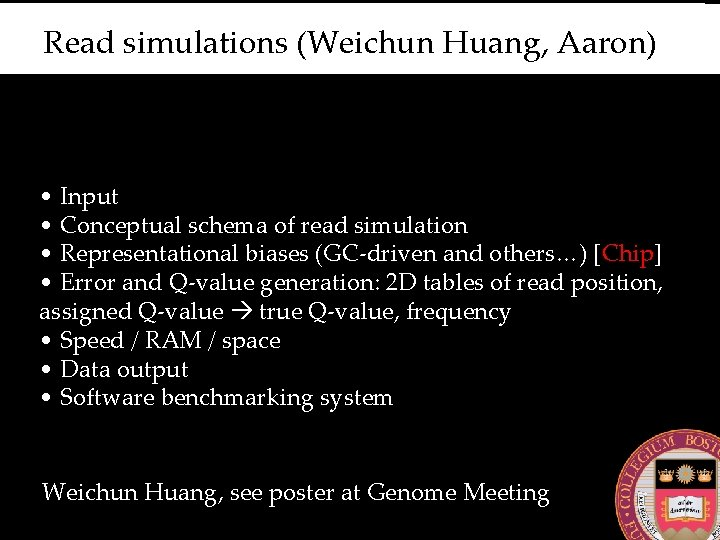 Read simulations (Weichun Huang, Aaron) • Input • Conceptual schema of read simulation •