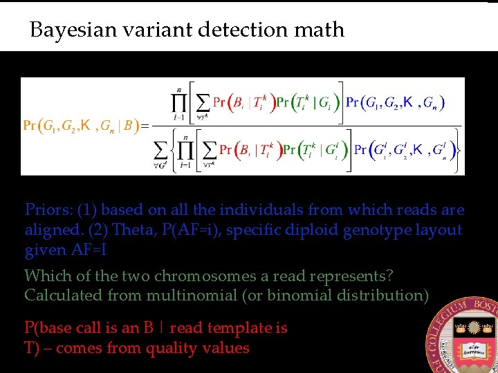 Bayesian variant detection math Priors: (1) based on all the individuals from which reads