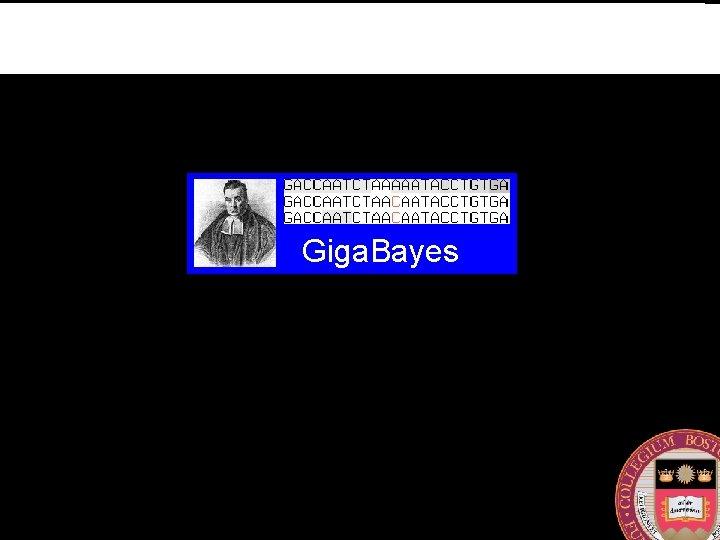 Giga. Bayes