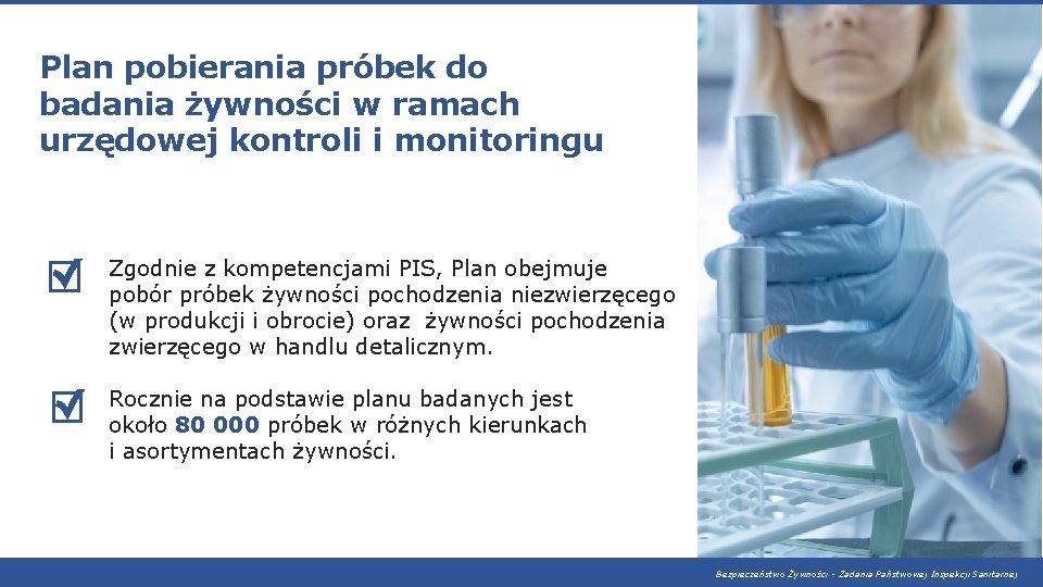 Plan pobierania próbek do badania żywności w ramach urzędowej kontroli i monitoringu Zgodnie z