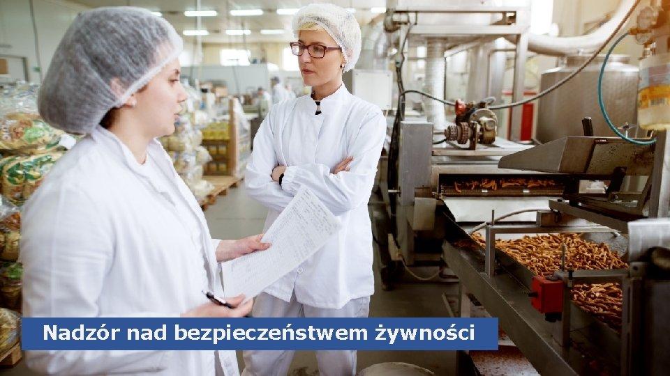 Nadzór nad bezpieczeństwem żywności