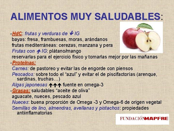 ALIMENTOS MUY SALUDABLES: SALUDABLES -Hd. C: Hd. C frutas y verduras de IG bayas: