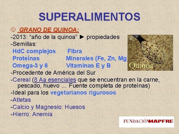 """SUPERALIMENTOS GRANO DE QUINOA: -2013: """"año de la quinoa"""" ► propiedades -Semillas: Hd. C"""