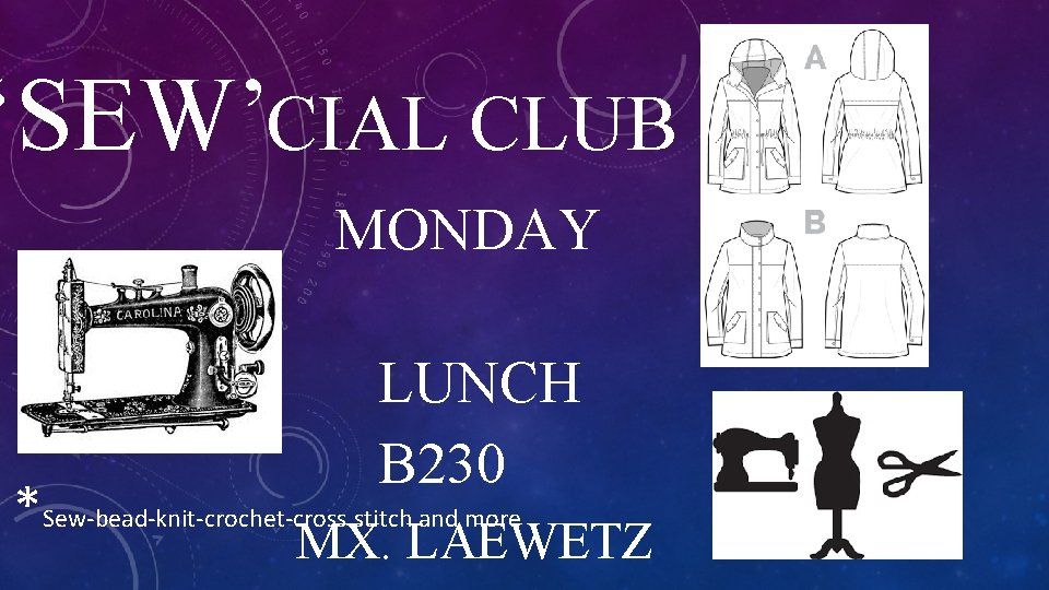 'SEW'CIAL CLUB MONDAY LUNCH B 230 *Sew-bead-knit-crochet-cross stitch and more MX. LAEWETZ