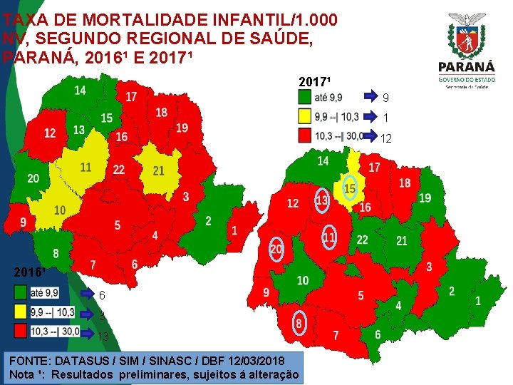 TAXA DE MORTALIDADE INFANTIL/1. 000 NV, SEGUNDO REGIONAL DE SAÚDE, PARANÁ, 2016¹ E 2017¹