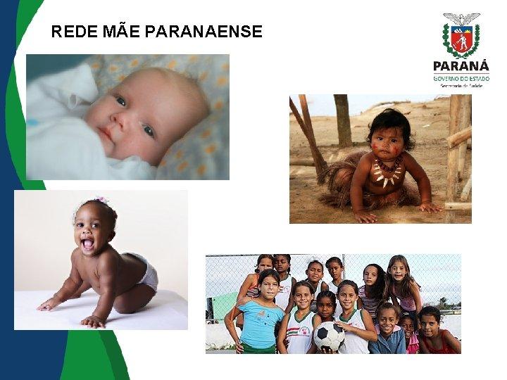 REDE MÃE PARANAENSE