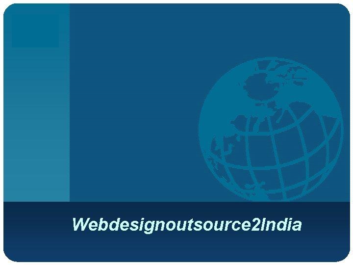 Company LOGO Webdesignoutsource 2 India