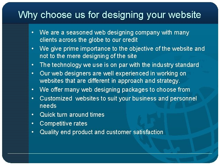Why choose us for designing your website • We are a seasoned web designing