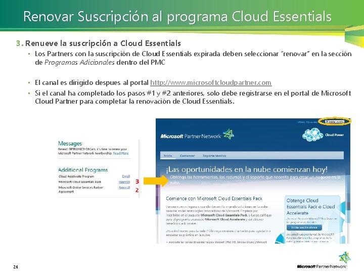Renovar Suscripción al programa Cloud Essentials 3. Renueve la suscripción a Cloud Essentials 26