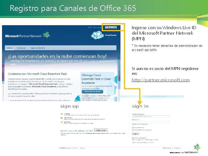 Registro para Canales de Office 365 Ingrese con su Windows Live ID del Microsoft