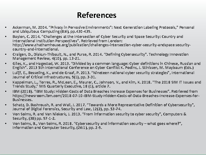 """References • • • Ackerman, M. 2004. """"Privacy in Pervasive Environments"""": Next Generation Labeling"""