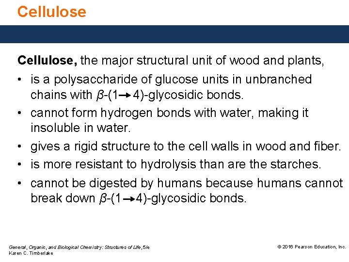 Cellulose, the major structural unit of wood and plants, • is a polysaccharide of