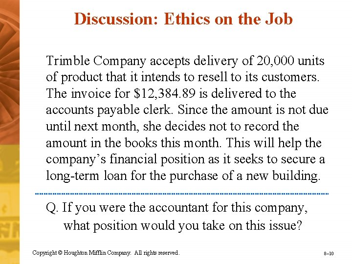 Discussion: Ethics on the Job Trimble Company accepts delivery of 20, 000 units of