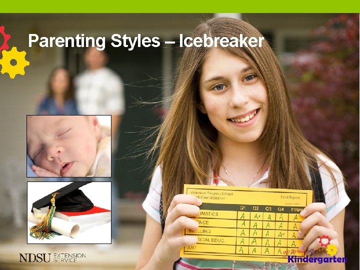 Parenting Styles – Icebreaker