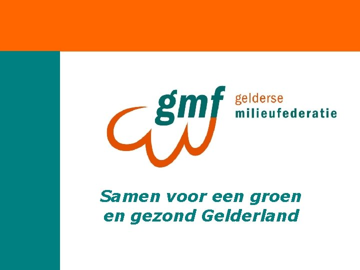 Samen voor een groen en gezond Gelderland