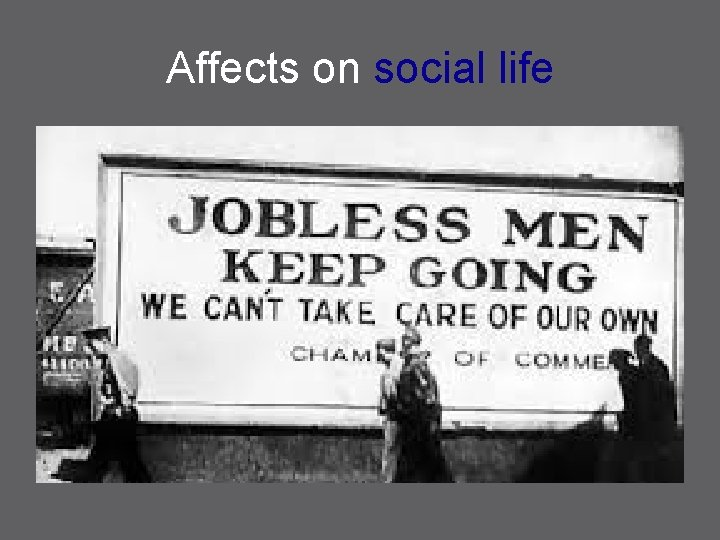 Affects on social life