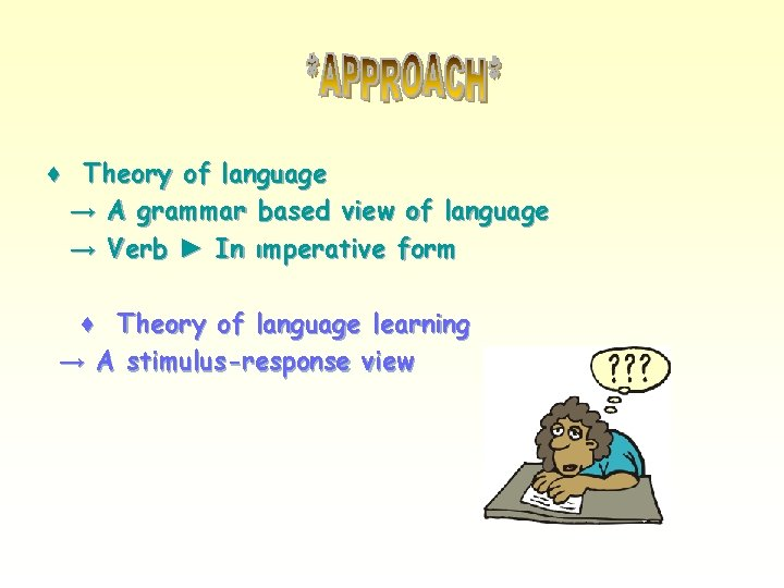 ♦ Theory of language → A grammar based view of language → Verb ►