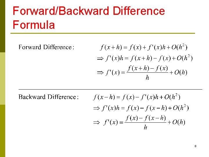 Forward/Backward Difference Formula 8