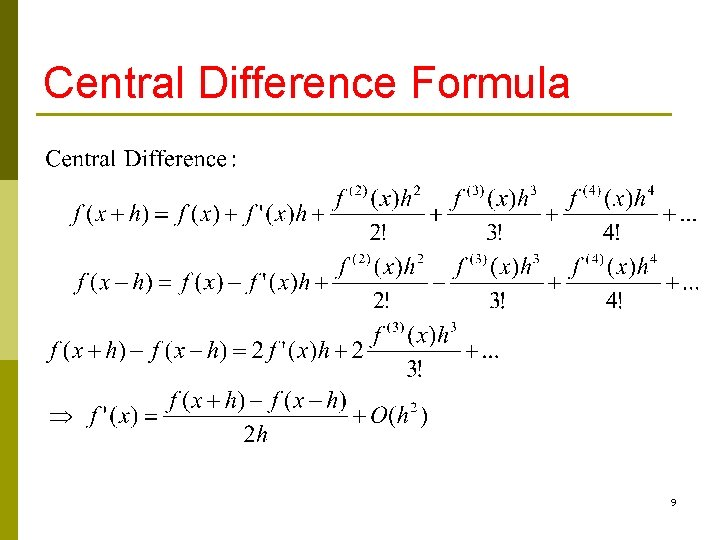 Central Difference Formula 9