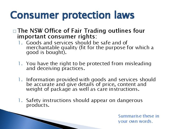 Consumer protection laws � The NSW Office of Fair Trading outlines four important consumer