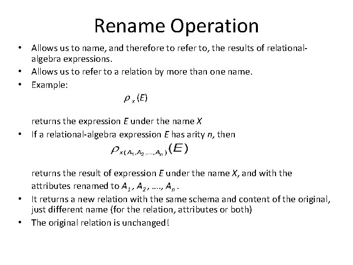 Rename Operation • Allows us to name, and therefore to refer to, the results