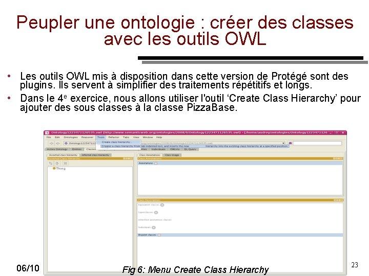 Peupler une ontologie : créer des classes avec les outils OWL • Les outils