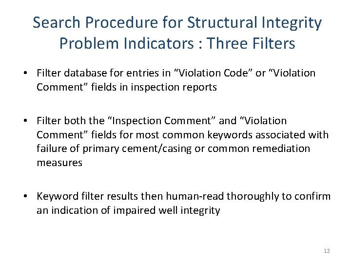Search Procedure for Structural Integrity Problem Indicators : Three Filters • Filter database for