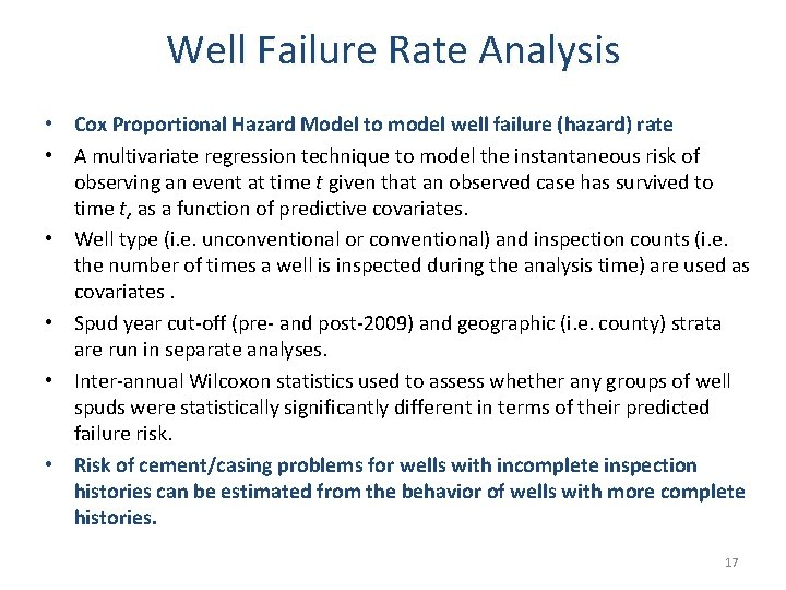 Well Failure Rate Analysis • Cox Proportional Hazard Model to model well failure (hazard)